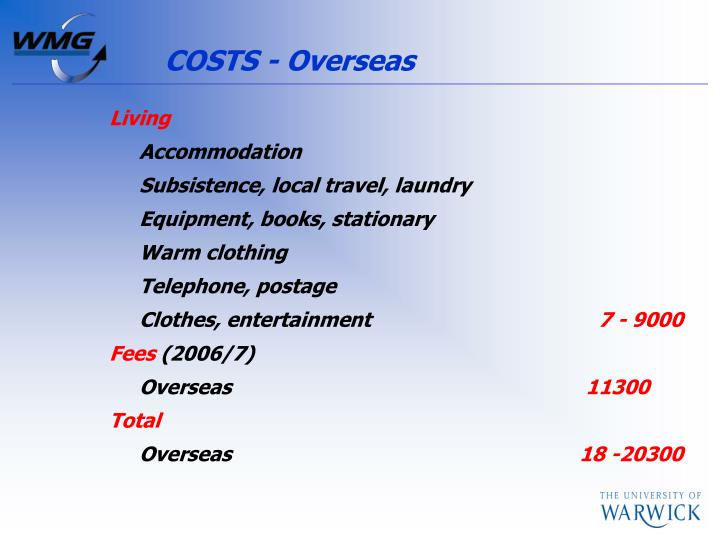 COSTS - Overseas