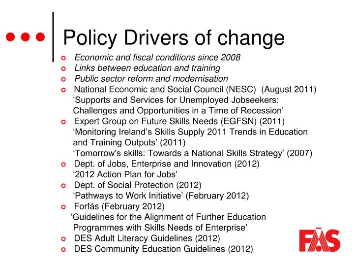 Policy drivers of change