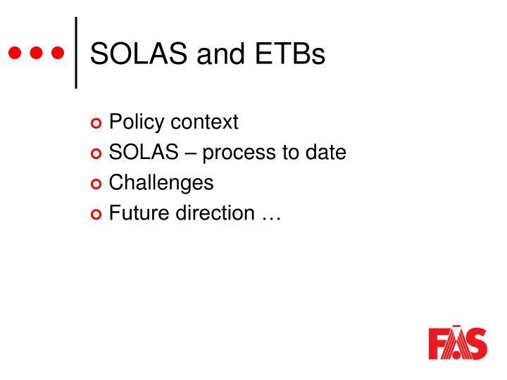 SOLAS and ETBs