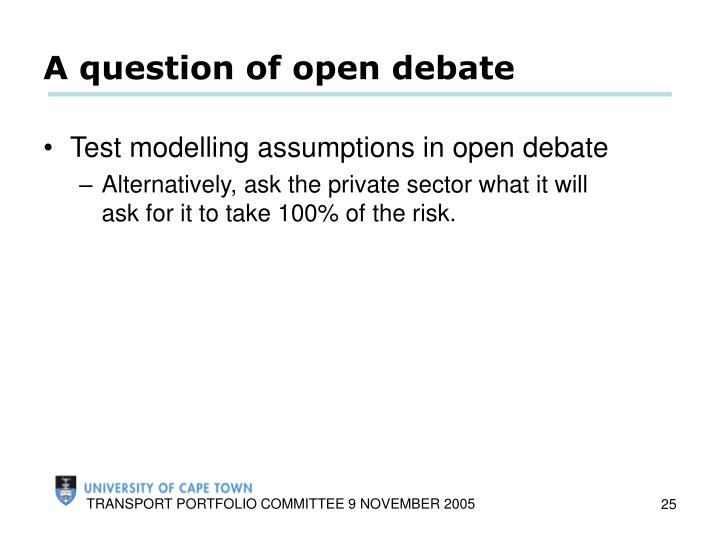 A question of open debate