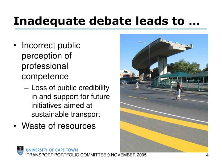 Inadequate debate leads to …