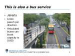 this is also a bus service1