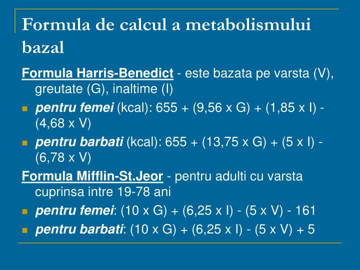 Formula de calcul a metabolismului bazal