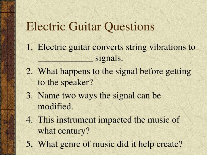 Electric Guitar Questions