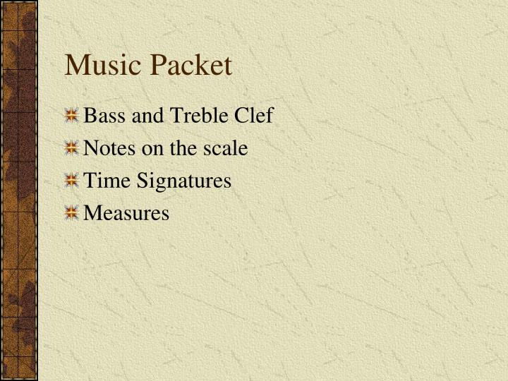 Music Packet