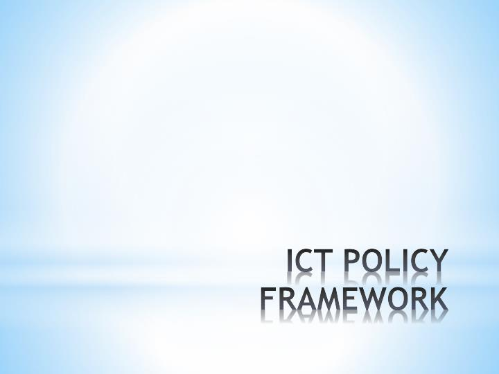 Ict policy framework