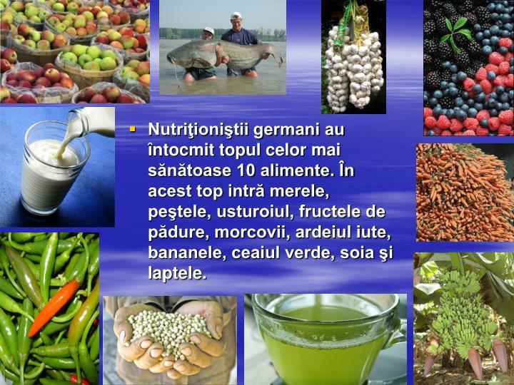 Nutriţioniştii germani au întocmit topul celor mai sănătoase 10 alimente. În acest top intră merele, peştele, usturoiul, fructele de pădure, morcovii, ardeiul iute, bananele, ceaiul verde, soia şi laptele.