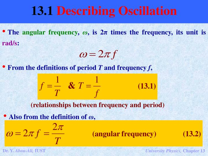 (relationships between frequency and period)