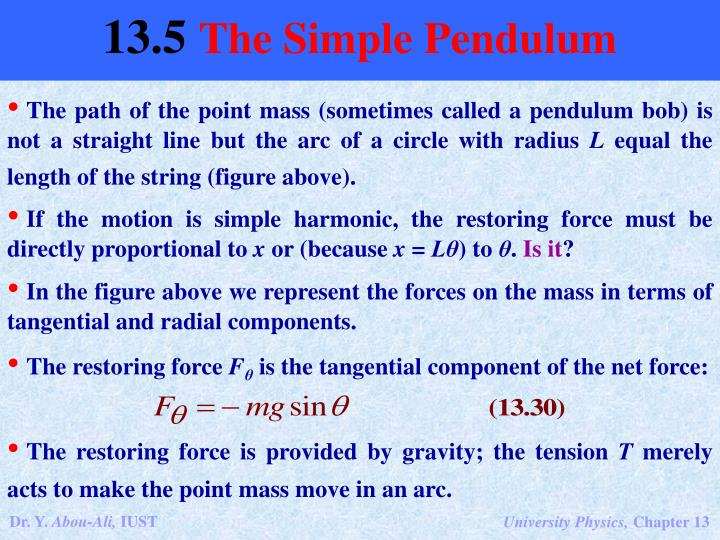 The path of the point mass (sometimes called a pendulum bob) is not a straight line but the arc of a circle with radius