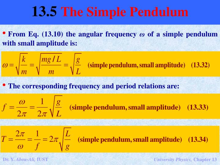 From Eq. (13.10) the angular frequency