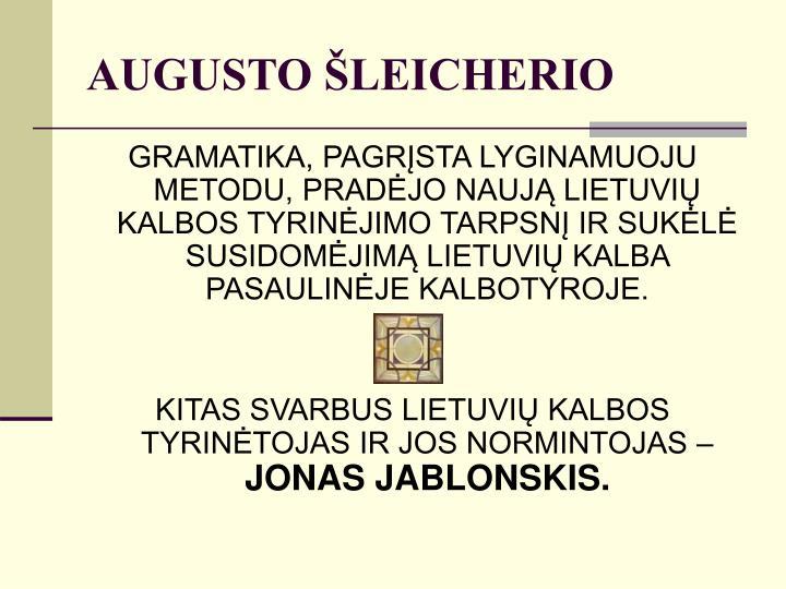 AUGUSTO ŠLEICHERIO