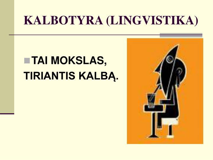 KALBOTYRA (LINGVISTIKA)