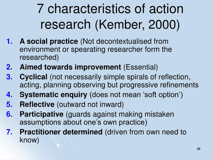 7 characteristics of action research