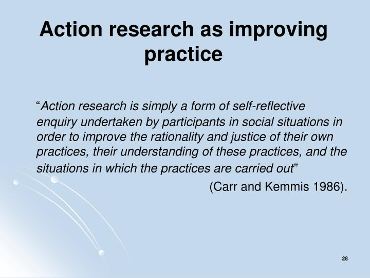 Action research as improving practice
