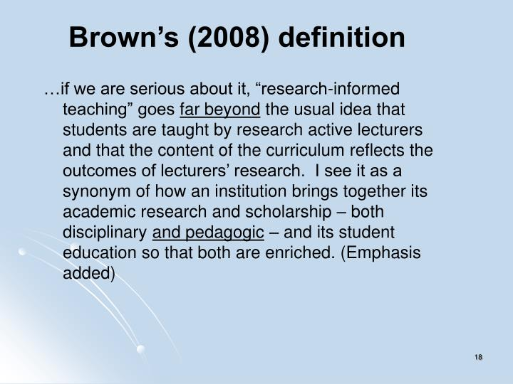 Brown's (2008) definition
