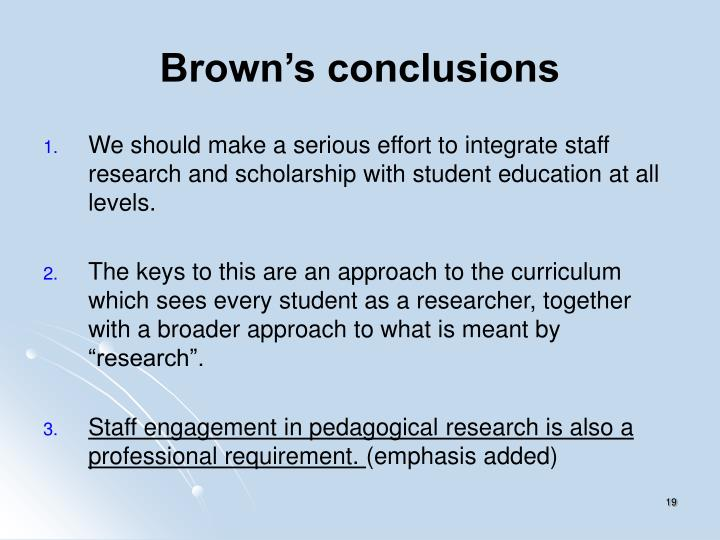 Brown's conclusions