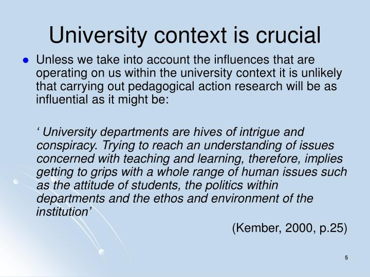 University context is crucial