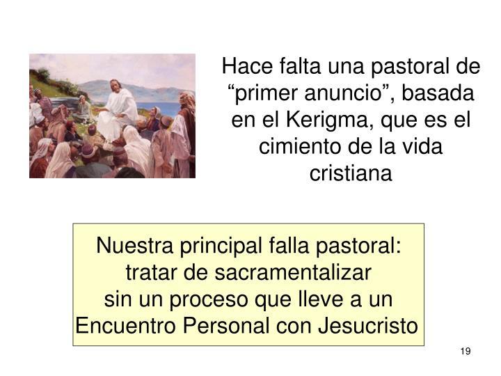 Hace falta una pastoral de