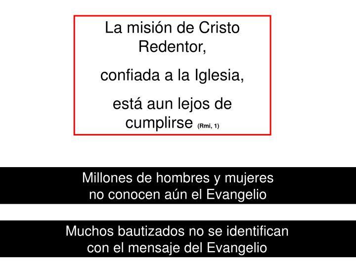 La misión de Cristo Redentor,
