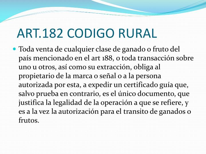 ART.182 CODIGO RURAL