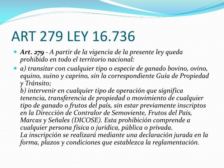 ART 279 LEY 16.736