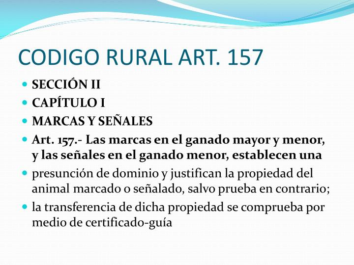 CODIGO RURAL ART. 157