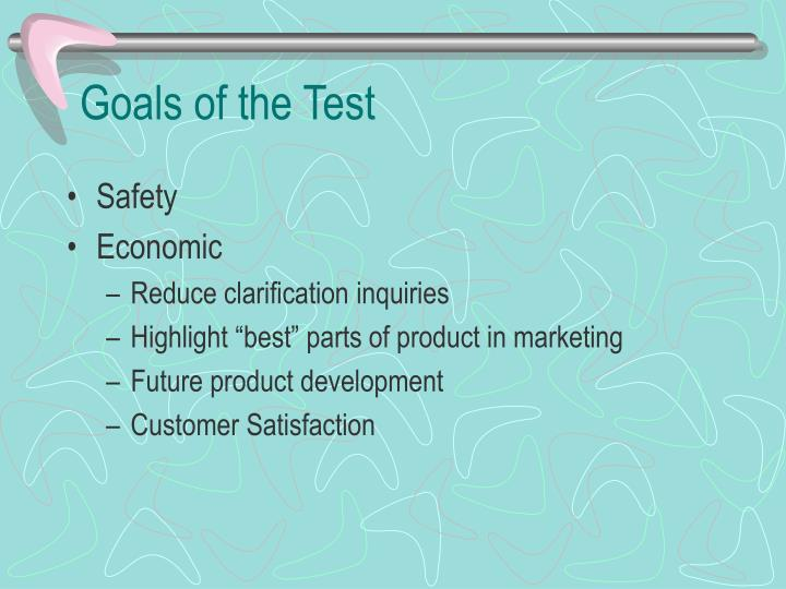 Goals of the Test