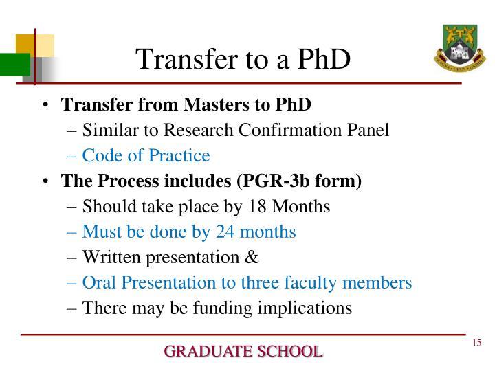 Transfer to a PhD