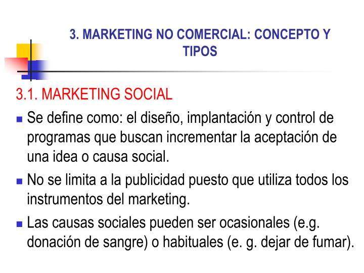 3. MARKETING NO COMERCIAL: CONCEPTO Y TIPOS