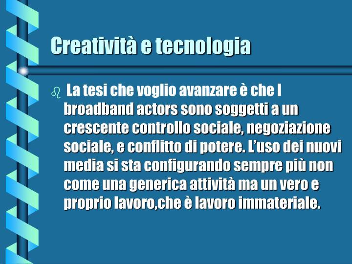 Creatività e tecnologia