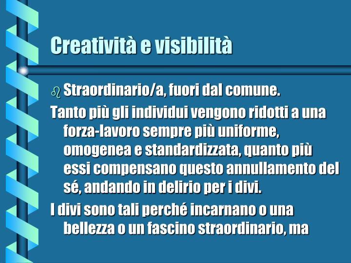 Creatività e visibilità