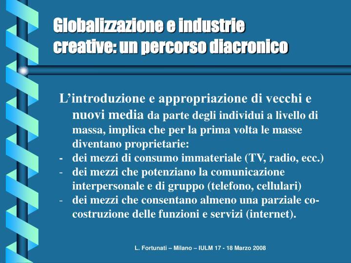 Globalizzazione e industrie creative: un percorso diacronico