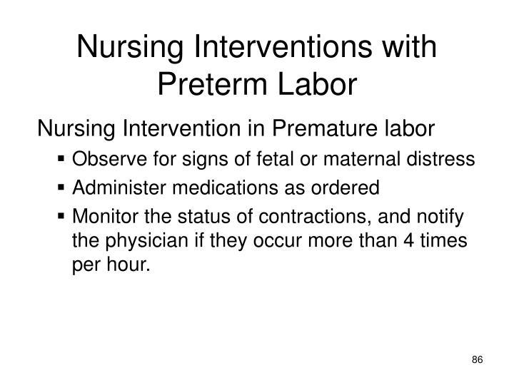 Nursing Interventions with Preterm Labor