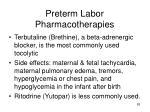 preterm labor pharmacotherapies