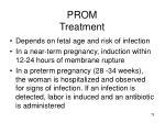 prom treatment