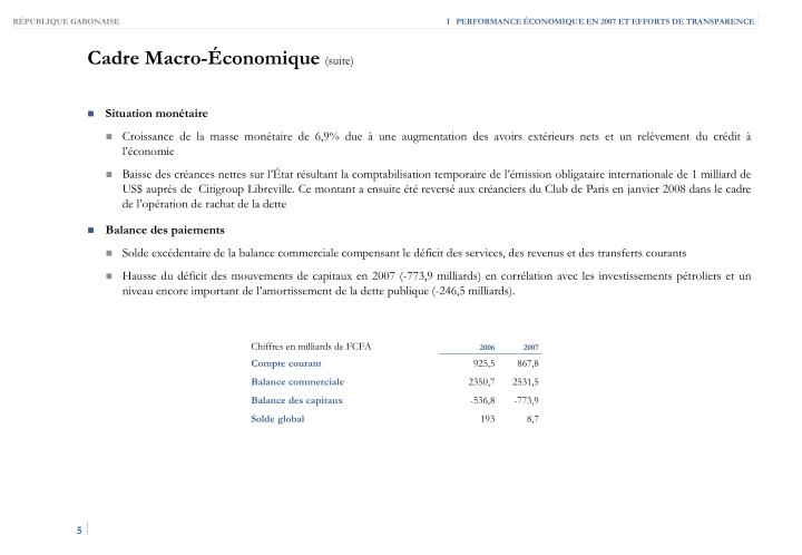 I   PERFORMANCE ÉCONOMIQUE EN 2007 ET EFFORTS DE TRANSPARENCE