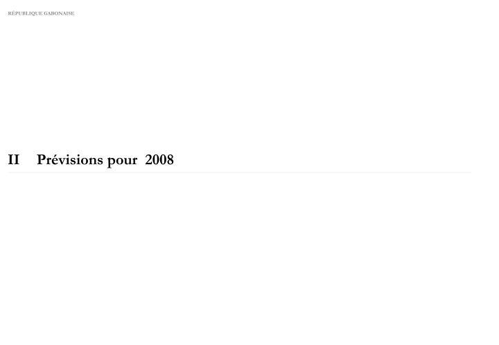 IIPrévisions pour  2008