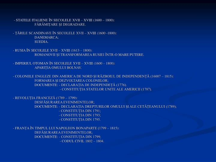 - STATELE ITALIENE ÎN SECOLELE XVII – XVIII (1600 – 1800):