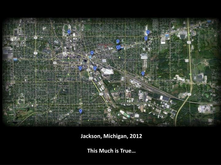 Jackson, Michigan, 2012