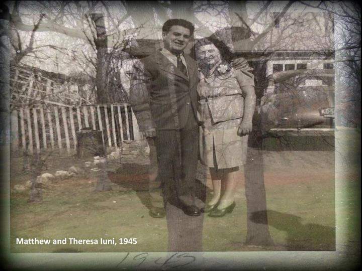 Matthew and Theresa Iuni, 1945