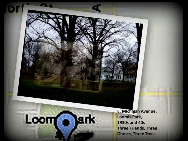 E. Michigan Avenue, Loomis Park,