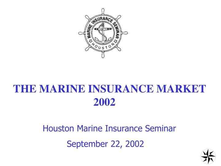 THE MARINE INSURANCE MARKET