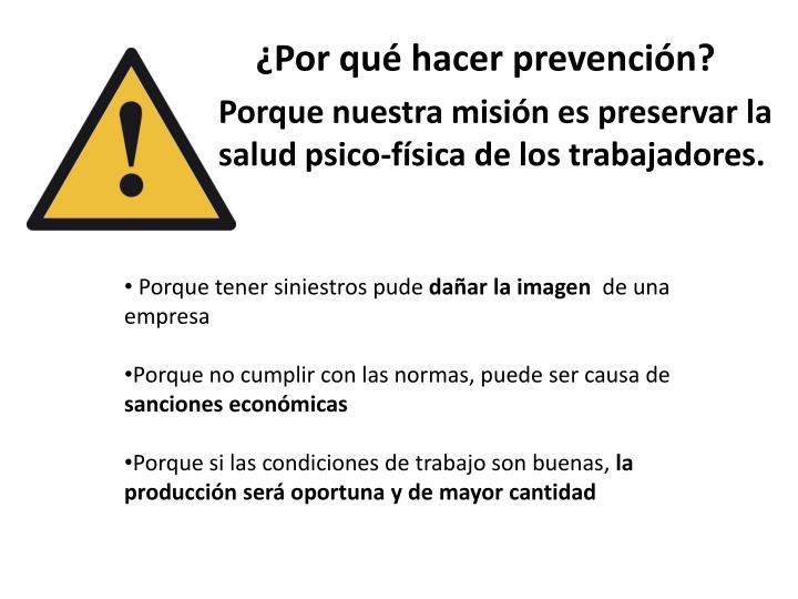 ¿Por qué hacer prevención?