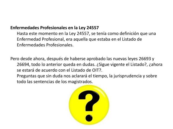 Enfermedades Profesionales en la Ley 24557