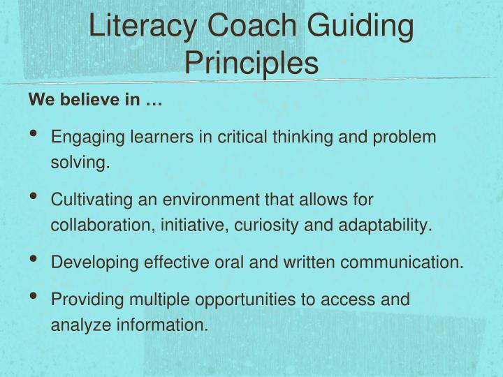 Literacy Coach Guiding Principles