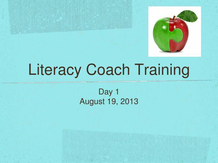 Literacy coach training