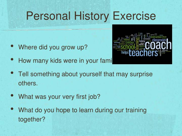 Personal History Exercise