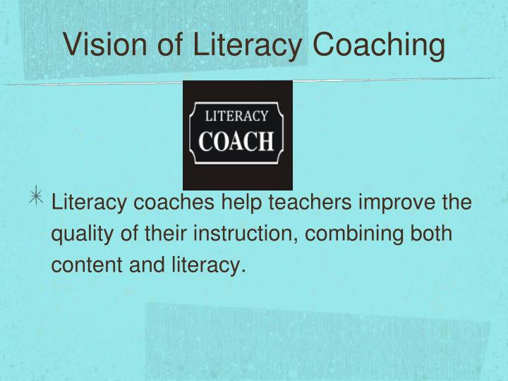 Vision of Literacy Coaching