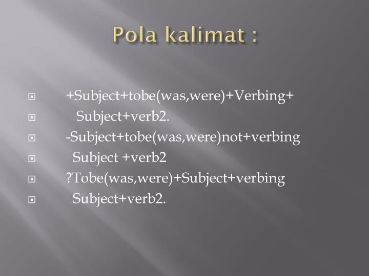 Pola kalimat :