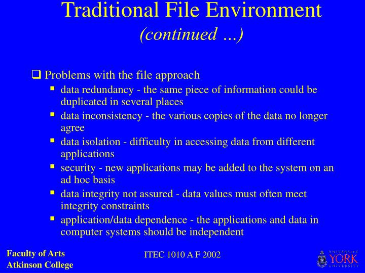 Traditional File Environment